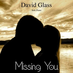 Cover image of the album Missing You (single) by David Glass