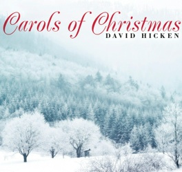 Cover image of the album Carols of Christmas by David Hicken