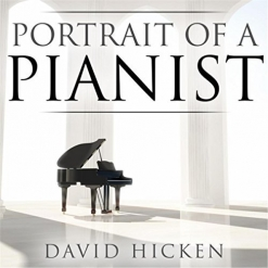 Cover image of the album Portrait of a Pianist by David Hicken