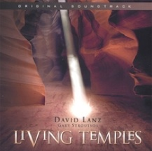 Cover image of the album Living Temples by David Lanz
