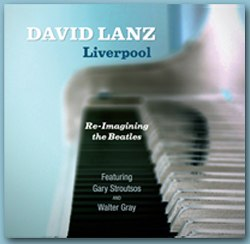 Cover image of the album Liverpool by David Lanz and Gary Stroutsos