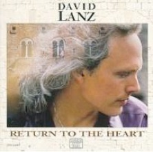 Cover image of the album Return to the Heart by David Lanz