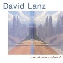 Cover image of the album Sacred Road Revisited by David Lanz