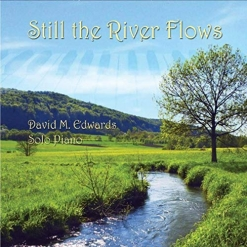 Cover image of the album Still the River Flows by David M. Edwards