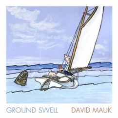 Cover image of the album Ground Swell by David Mauk