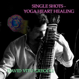 Cover image of the album Single Shots - Yoga Heart Healing by David Vito Gregoli