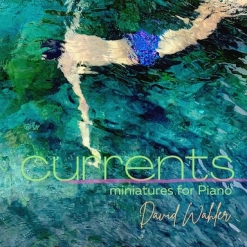 Cover image of the album Currents by David Wahler