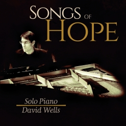 Cover image of the album Songs of Hope by David Wells