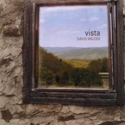Cover image of the album Vista by David Wilcox