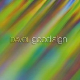 Cover image of the album Good Sign by Davol