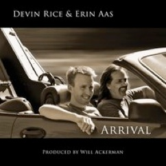 Cover image of the album Arrival by Devin Rice & Erin Aas