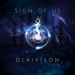 Cover image of the album Sign of Us by Dlaivison