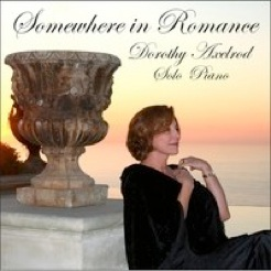 Cover image of the album Somewhere in Romance by Dorothy Axelrod