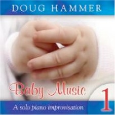 Cover image of the album Baby Music 1 by Doug Hammer