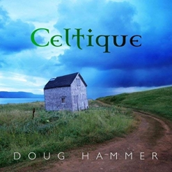 Cover image of the album Celtique by Doug Hammer