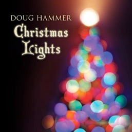 Cover image of the album Christmas Lights by Doug Hammer