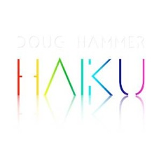 Cover image of the album Haiku by Doug Hammer