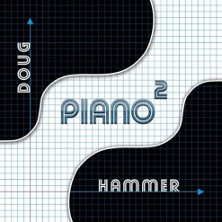 Cover image of the album Piano2 by Doug Hammer