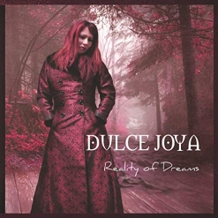 Cover image of the album Reality of Dreams by Dulce Joya Leon