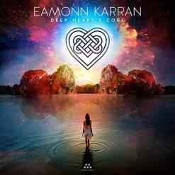 Cover image of the album Deep Heart's Core by Eamonn Karran