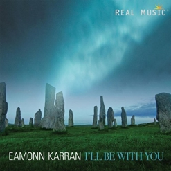 Cover image of the album I'll Be With You by Eamonn Karran
