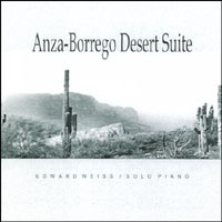 Cover image of the album Anza-Borrego Desert Suite by Edward Weiss