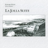 Cover image of the album La Jolla Suite by Edward Weiss