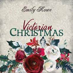 Cover image of the album Victorian Christmas by Emily Rowe