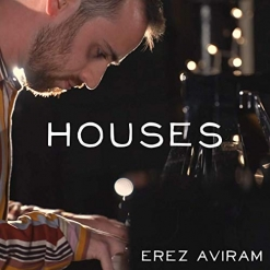 Cover image of the album Houses (single) by Erez Aviram