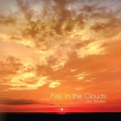 Cover image of the album Fire in the Clouds by Eric Bikales