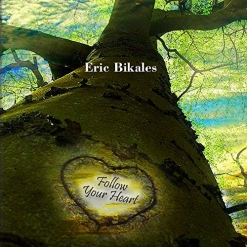 Cover image of the album Follow Your Heart by Eric Bikales