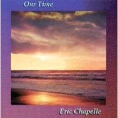 Cover image of the album Our Time by Eric Chapelle