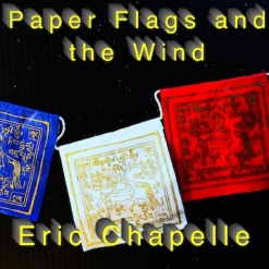 Cover image of the album Paper Flags and the Wind (single) by Eric Chapelle