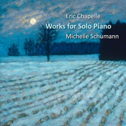Cover image of the album Works For Solo Piano: Nocturne No. 1 (single) by Eric Chapelle with Michelle Schumann