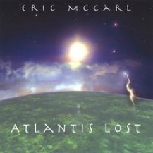 Cover image of the album Atlantis Lost by Eric McCarl