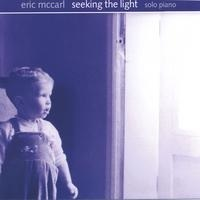 Cover image of the album Seeking the Light by Eric McCarl