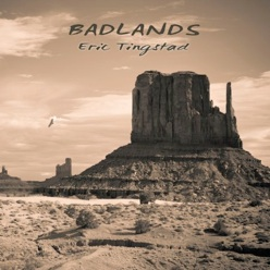 Cover image of the album Badlands by Eric Tingstad