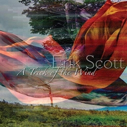 Cover image of the album A Trick of the Wind by Erik Scott
