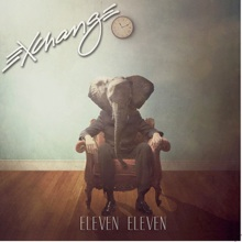 Cover image of the album Eleven Eleven by Exchange