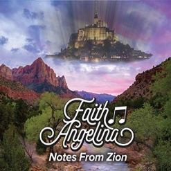 Cover image of the album Notes From Zion by Faith Angelina