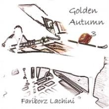 Cover image of the album Golden Autumn 3 by Fariborz Lachini