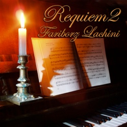 Cover image of the album Requiem 2 by Fariborz Lachini