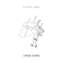 Cover image of the album Upside Down by Filippo Landi