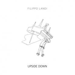 Cover image of the album Upside Down by Filippo Landi