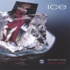 Cover image of the album Ice: Piano Slightly Chilled by Fiona Joy Hawkins