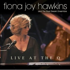 Cover image of the album Live at the Q by Fiona Joy Hawkins