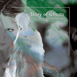 Cover image of the album Story of Ghosts by Fiona Joy Hawkins
