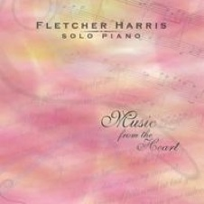 Cover image of the album Music from the Heart by Fletcher Harris