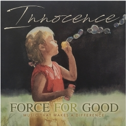 Cover image of the album Innocence by Force For Good