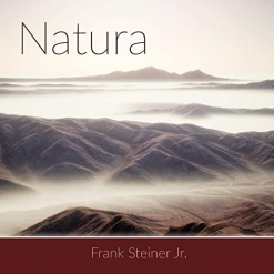 Cover image of the album Natura by Frank Steiner, Jr.